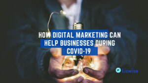 How to digital marketing can help businesses during covid-19